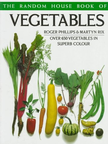 9780679750246: The Random House Book of Vegetables (Random House Gardening)
