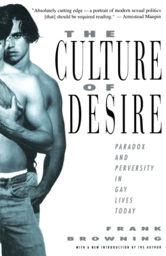 The Culture of Desire: Paradox and Perversity: Downing, Frank; Frank