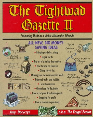 9780679750789: The Tightwad Gazette II: Promoting Thrift as a Viable Alternative Lifestyle