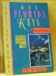 The Florida Keys: A History and Guide,: Joy Williams
