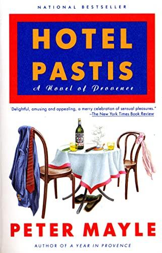 9780679751113: Hotel Pastis: A Novel of Provence