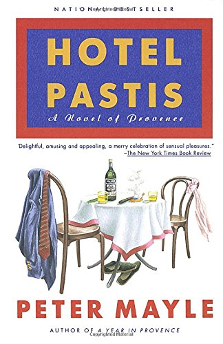 9780679751113: Hotel Pastis: A Novel of Provence