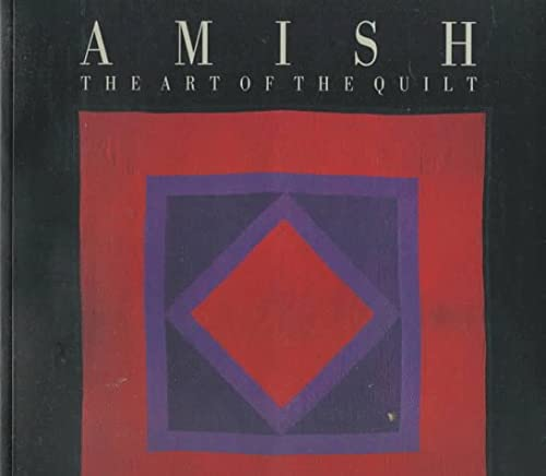Amish: The Art of the Quilt