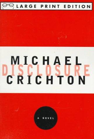 9780679751434: Disclosure: A Novel (Random House Large Print)