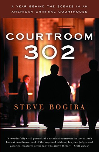 9780679752066: Courtroom 302: A Year Behind the Scenes in an American Criminal Courthouse