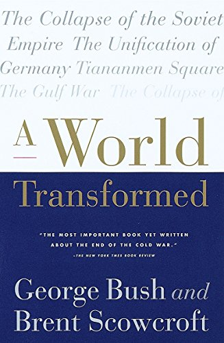 A World Transformed: George H W