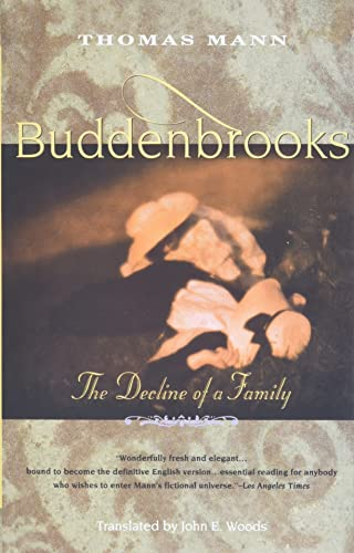 Buddenbrooks: The Decline of a Family: Mann, Thomas