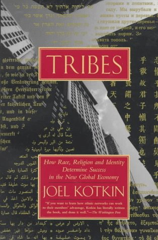 9780679752998: Tribes: How Race, Religion and Identity Determine Success in the New Global Economy