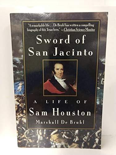 9780679753025: Sword of San Jacinto:: A Life of Sam Houston