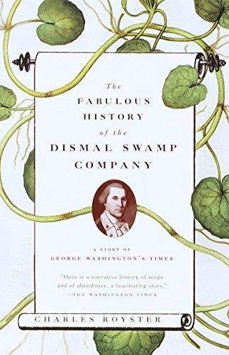 9780679753056: The Fabulous History of the Dismal Swamp Company: A Story of George Washington's Times