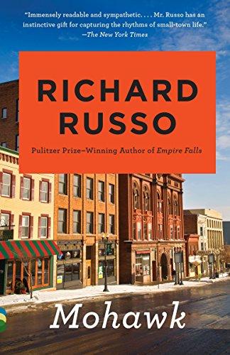 Mohawk: Richard Russo