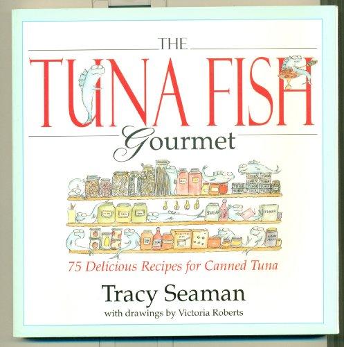 9780679754398: The Tuna Fish Gourmet