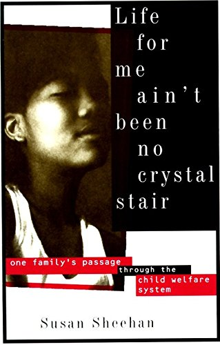 9780679754503: Life for Me Ain't Been No Crystal Stair: One Family's Passage Through the Child Welfare System