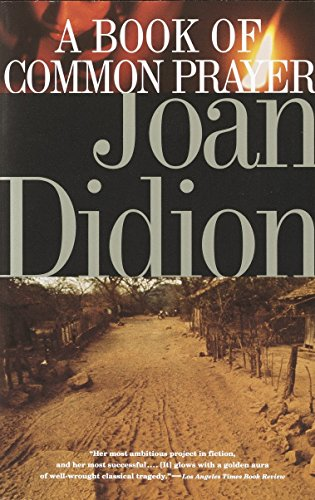 A Book of Common Prayer: Joan Didion