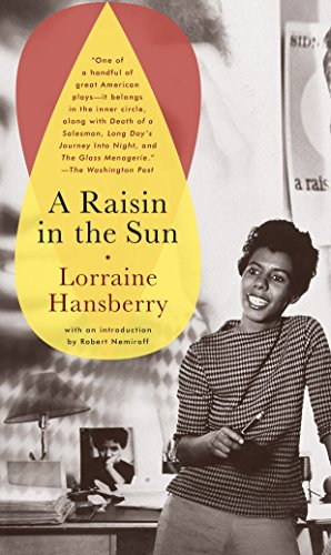 9780679755333: A Raisin in the Sun