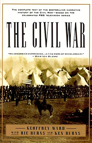 9780679755432: The Civil War: The Complete Text of the Bestselling Narrative History of the Civil War--Based on the Celebrated PBS Television Series (Civil War Library)