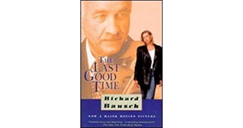 9780679755562: The Last Good Time (Vintage Contemporaries)