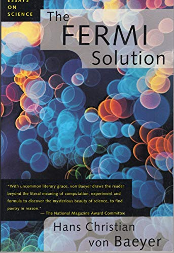 the fermi solution essays on science  abebooks   the fermi solution essays on science