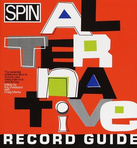 9780679755746: Spin Alternative Record Guide