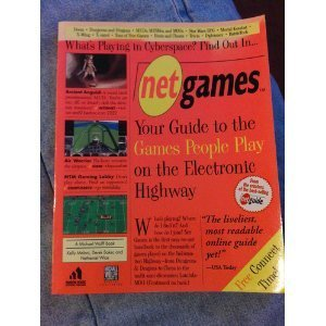 Net Games:: Your Guide to Games People Play on the Electronic Highway: Wolff, Michael