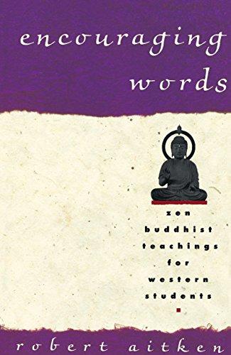 9780679756521: Encouraging Words: Zen Buddhist Teachings for Western Students