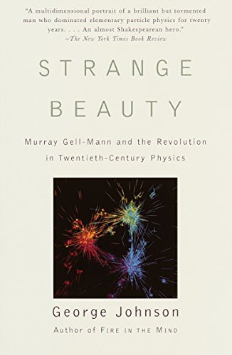 9780679756880: Strange Beauty: Murray Gell-Mann and the Revolution in Twentieth-Century Physics