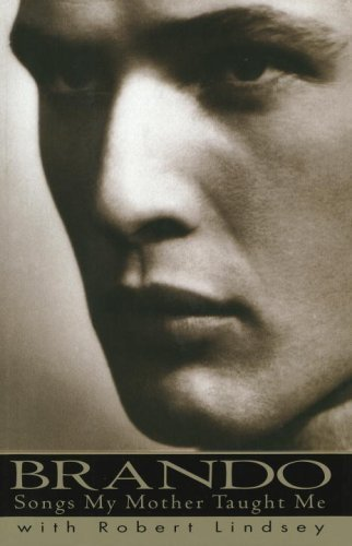 9780679756927: Brando: Songs My Mother Taught Me