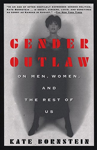 9780679757016: Gender Outlaw: On Men, Women and the Rest of Us