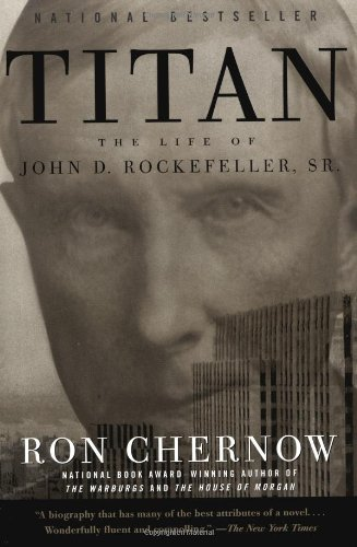 9780679757030: Titan: the Life of John D. Rockefeller, Sr