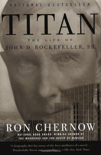 9780679757030: Titan: The Life of John D. Rockefeller, Sr.