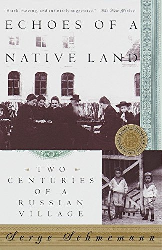 9780679757078: Echoes of a Native Land: Two Centuries of a Russian Village