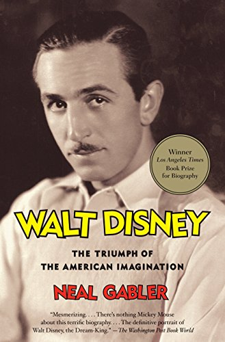9780679757474: Walt Disney: The Triumph of the American Imagination