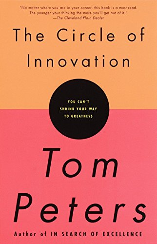 9780679757658: The Circle of Innovation: You Can't Shrink Your Way to Greatness