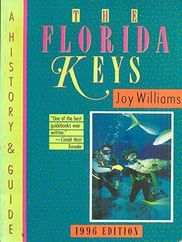 The Florida Keys: A History & Guide: Joy Williams