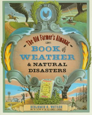 9780679757887: The Old Farmer's Almanac Book of Weather and: Natural Disasters