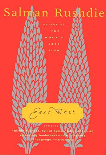 East, West: Stories: Rushdie, Salman.