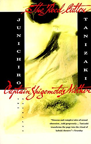 9780679757917: The Reed Cutter Captain Shigemoto's Mother: Two Novellas (Vintage International)