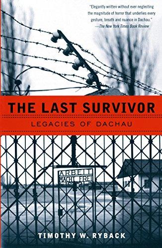 9780679758266: The Last Survivor: Legacies of Dachau