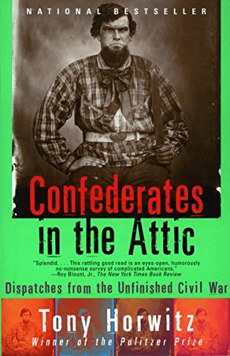 9780679758334: Confederates in the Attic: Dispatches from the Unfinished Civil War (Vintage Departures)