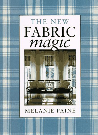 9780679758402: The New Fabric Magic