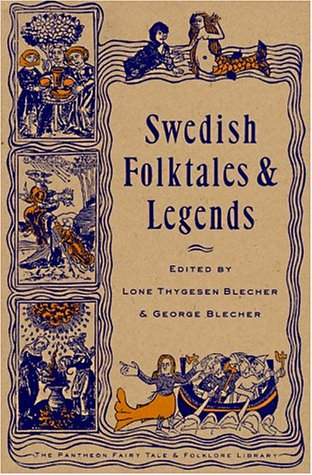 Swedish Folktales and Legends (The Pantheon Fairy: Blecher, George