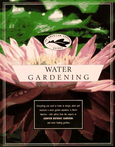 9780679758600: The American Garden Guides: Water Gardening