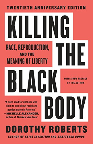 9780679758693: Killing the Black Body: Race, Reproduction, and the Meaning of Liberty