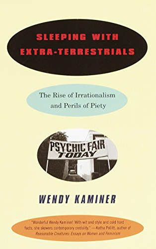 9780679758860: Sleeping With Extra-Terrestrials: The Rise of Irrationalism and Perils of Piety