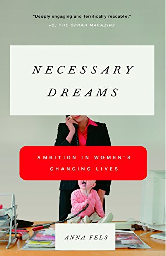 9780679758884: Necessary Dreams: Ambition in Women's Changing Lives