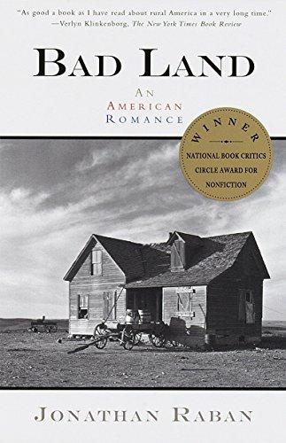 Bad Land: An American Romance: Jonathan Raban