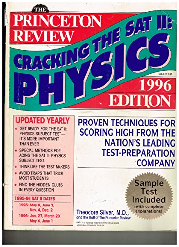 9780679759195: Princeton Review Cracking the SAT II: Physics 1996 Edition (Princeton Review: Cracking the SAT Physics Subject Test)