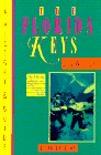 The Florida Keys: A History & Guide 1996 Edition: Joy Williams