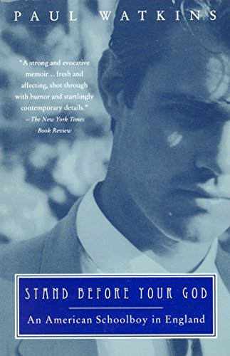 Stand Before Your God: An American Schoolboy: Paul Watkins