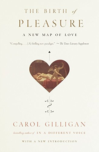 9780679759430: The Birth of Pleasure: A New Map of Love